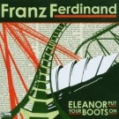 Franz Ferdinand Eleanor Put Your Boots on CD