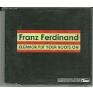 Franz Ferdinand Eleanor Put Your Boots On PROMO CDS