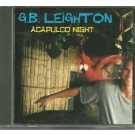 GB Leighton Acapulco Night CD