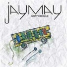 JayMay Gray or Blue PROMO CDS