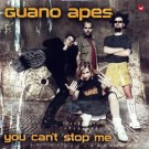 Guano Apes You Can't Stop Me CD-SINGLE