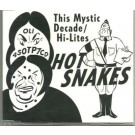 Hot Snakes This Mystic Decade / Hi-Lites CDS