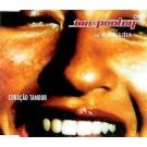 Ian Pooley feat. Rosanna & Zelia Coracao Tambor CDS