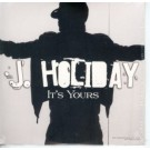 J. Holiday It's Yours PROMO CDS