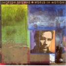 Jackson Browne World In Motion CD