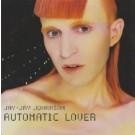 Jay-Jay Johanson Automatic Lover CDS