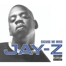 Jay-Z Excuse Me Miss CDS