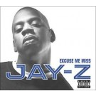 Jay-Z Excuse Me Miss DVD