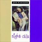 Joe Cocker Night Calls CD