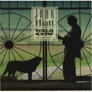 John Hiatt Walk On CD