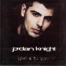 Jordan Knight Give It To You PROMO CDS