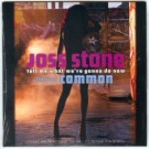 Joss Stone tell me what we
