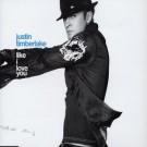 Justin Timberlake Like I Love You CDS