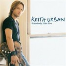 Keith Urban somebody like you JEREMY WHEATLEY MIX PROMO CDS
