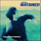 Kevin Montgomery Fear Nothing CD