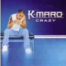 K Maro Crazy PROMO CDS