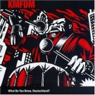 KMFDM What Do You Know Deutschland? CD