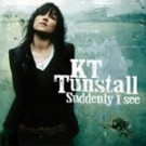 Kt Tunstall Suddenly I See PROMO CDS