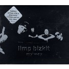 Limp Bizkit My Way PROMO CDS