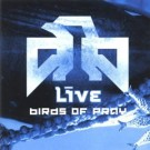 Live Birds of Pray CD