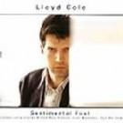 Lloyd Cole Sentimental Fool (Cds) CD