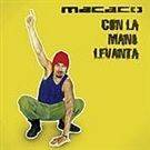 Macaco Con la mano levanta PROMO CDS