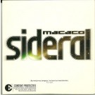 Macaco Sideral PROMO CDS