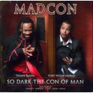 Madcon So Dark The Con Of Man CD