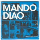 Mando Diao Down in the Past PROMO CDS