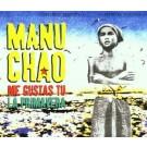 Manu Chao Me Gustas Tu La Primavera PROMO CDS