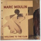 Marc Moulin Welcome to the club PROMO CDS