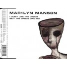 Marilyn Manson I Don't Like The Drugs (But The Drugs Like Me) CDS