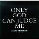 Mark Morrison Only God Can Judge Me CD