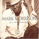 Mark Morrison Just a Man / Backstabbers CDS