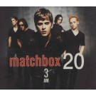 Matchbox 20 3 Am CDS