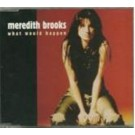 Meredith Brooks What Would Happen PROMO CDS