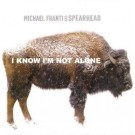 Michael Franti And Spearhead I Know I'm Not Alone PROMO CDS