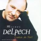 Michel Delpech Cadeau de noel PROMO CDS