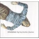 Minuteman Big Boy [CD 1] CDS