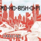 Mo-Ho-Bish-O-Pi Vague Us CD