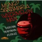 Mongo Santamaria Watermelon Man CD