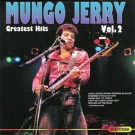 Mungo Jerry Greatest Hits - Vol. 2 CD