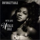 Natalie Cole Unforgettable: With Love CD