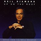Neil Diamond Up On The Roof CD