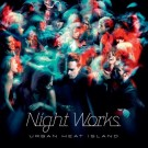 Night Works Urban Heat Island CD