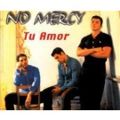 No Mercy Tu Amor CDS