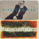 Michael Nyman Nyman After Extra Time CD
