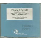 Phats & Small Turn Around PROMO CDS