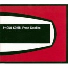 Phono-Comb Fresh Gasoline CD