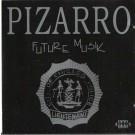 Pizarro Future Musik CD
